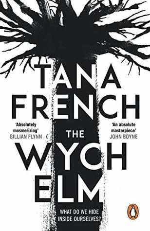 The Wych Elm by Tana French
