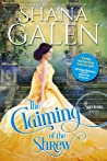 The Claiming of the Shrew by Shana Galen
