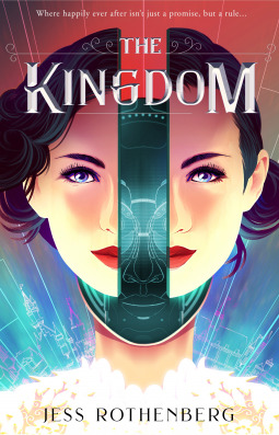 "Book cover of ""The Kingdom"" by Jess Rothenberg"