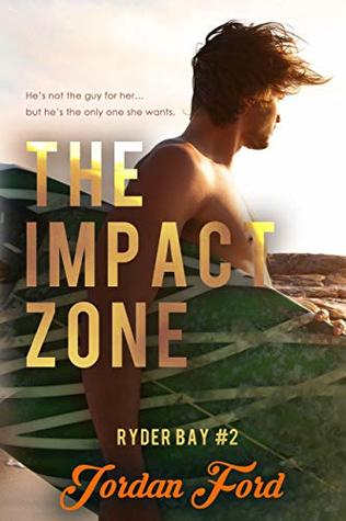 The Impact Zone (Ryder Bay, #2)