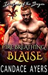 Fire Breathing Blaise (Dragons of the Bayou, #3)