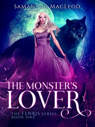 The Monster's Lover (Fenris, #1)