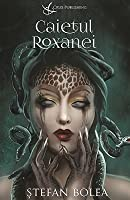 Caietul Roxanei
