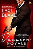 Dungeon Royale (Masters and Mercenaries #6)