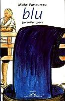 Blu: Storia di un colore