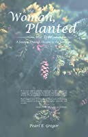 I, the Woman, Planted the Tree: A Journey Through Dreams to the Feminine