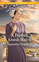 A Perfect Amish Match (Mills & Boon Love Inspired) (Indiana Amish Brides, Book 3)
