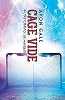 Cage vide (Une chance de marquer #4)