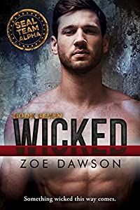 Wicked (SEAL Team Alpha, #7)