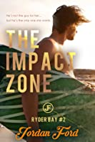 The Impact Zone (Ryder Bay #2)