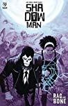 Shadowman, Vol. 3: Rag and Bone