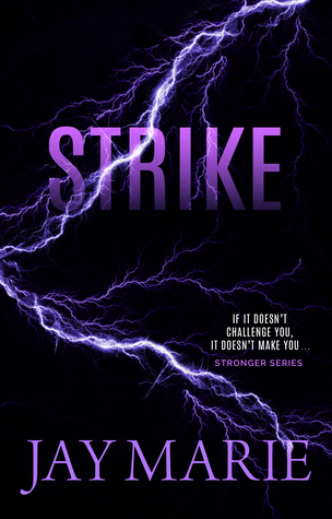 Strike (Stronger, #4)