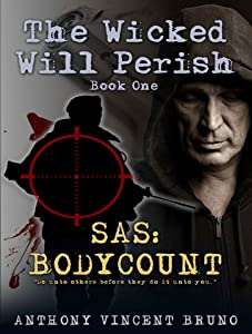 SAS: Body Count (The Wicked Will Perish, #1)
