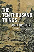 The Ten Thousand Things (Winner of the Walter Scott Prize for Historical Fiction)