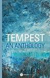 Tempest: An Anthology