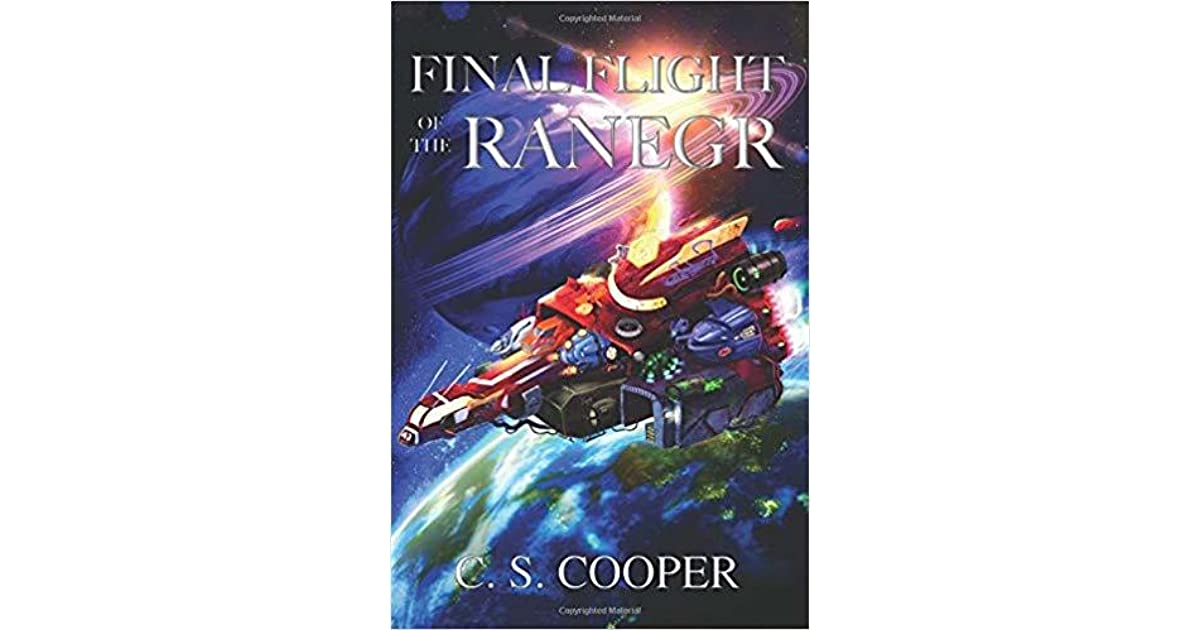 Brodie Selzer's review of Final Flight of the Ranegr