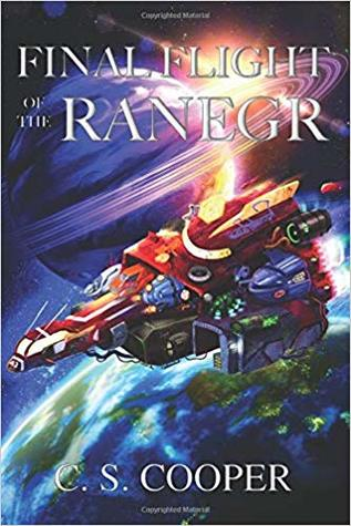 Final Flight of the Ranegr