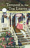 Tempest in the Tea Leaves (A Fortune Teller Mystery, #1)