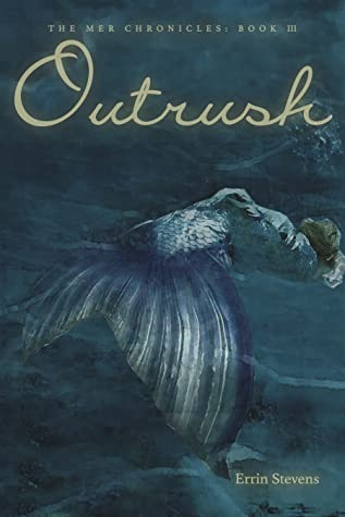 Outrush (The Mer Chronicles, #3)