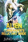 Alien Commander's Reluctant Bride (Draconian Warriors, #3)