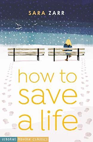 How To Save A Life (Usborne Modern Classics)