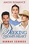 Seeking Naomi's Heart