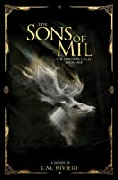 The Sons of Mil (The Innisfail Cycle #1)