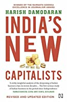 India's New Capitalists: Caste, Business, and Industry in a Modern Nation