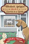 Secrets in a Bottle (Whodunit Antiques, #1)