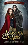In the Assassin's Arms (Daggers of Desire, #1)