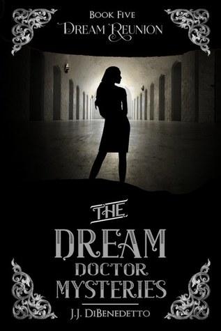 Dream Reunion (Dream, #6)