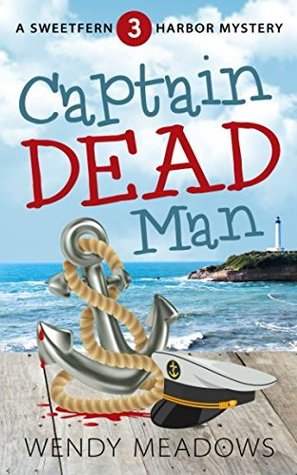 Captain Dead Man (Sweetfern Harbor #3)