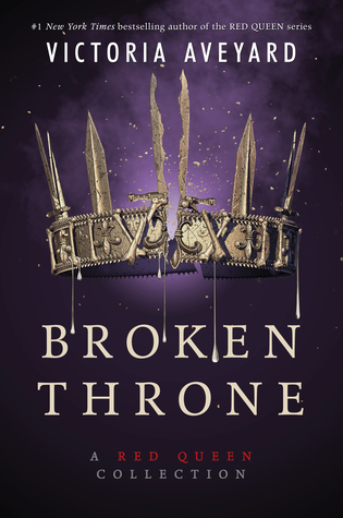 Broken Throne by Victoria Aveyard