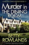 Murder in the Dining Room (Melissa Craig, #11)