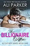 The Billionaire Offer (In Too Deep, #1)