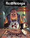 Waking Nightmare (Hello Neighbor, #2)
