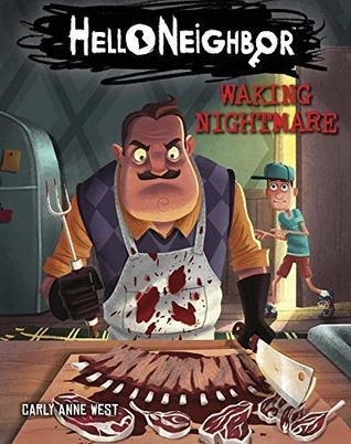 Waking Nightmare (Hello Neighbor, #2)