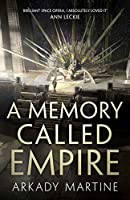 A Memory Called Empire (Texicalaan #1)
