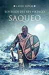 Saqueo (Los hijos del rey vikingo #2)
