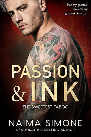 Passion and Ink (Sweetest Taboo, #2)