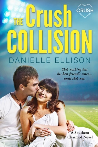 The Crush Collision (Southern Charmed, #2)