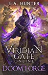 Doom Forge (Viridian Gate Online #6)