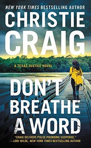 Don't Breathe a Word (Texas Justice #2)