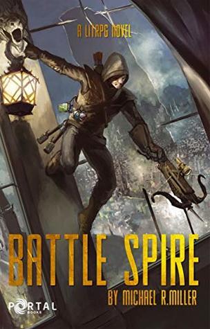 Battle Spire by Michael R.  Miller