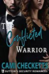 The Conflicted Warrior: Sutton's Security Romances (Quinn Family #2)