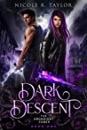 Dark Descent (The Arondight Codex #1)