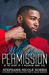 With Your Permission (In The Heart Of A Valentine #5)