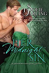 Her Midnight Sin (Shadows and Silk #3)