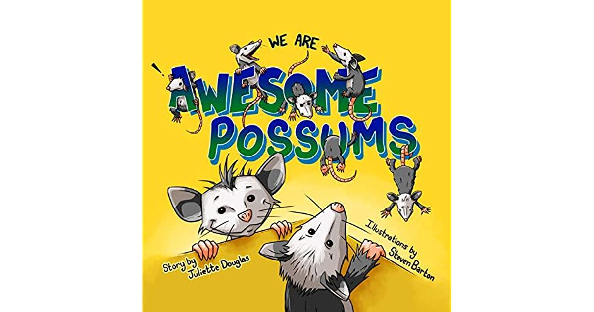 Awesome Possums by Juliette Douglas
