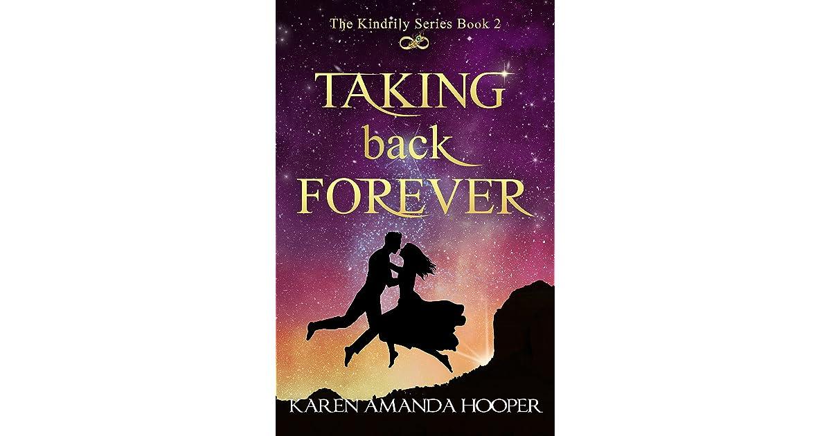 Taking Back Forever The Kindrily 2 By Karen Amanda Hooper